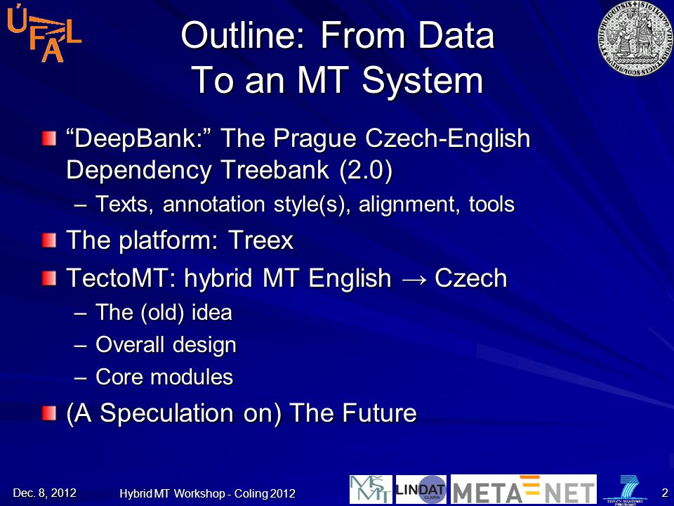 Outline: From Data To an MT System