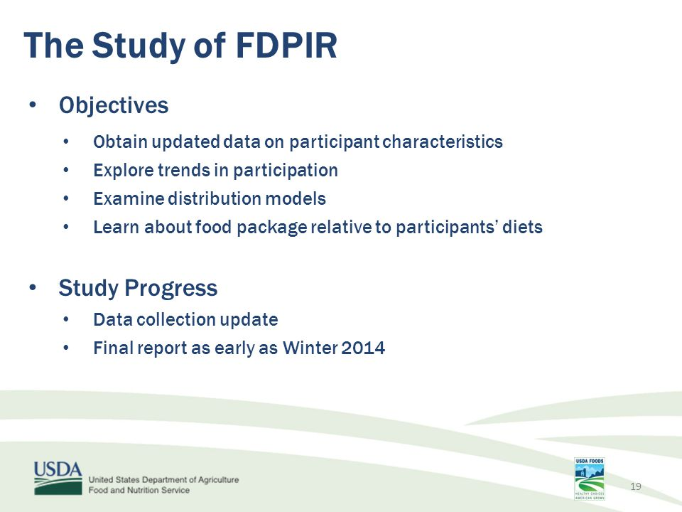 The Study of FDPIR Objectives Study Progress