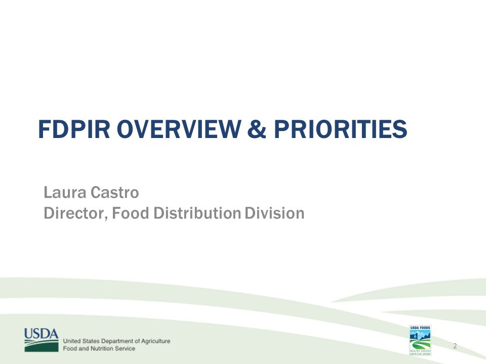 FDPIR overview & Priorities