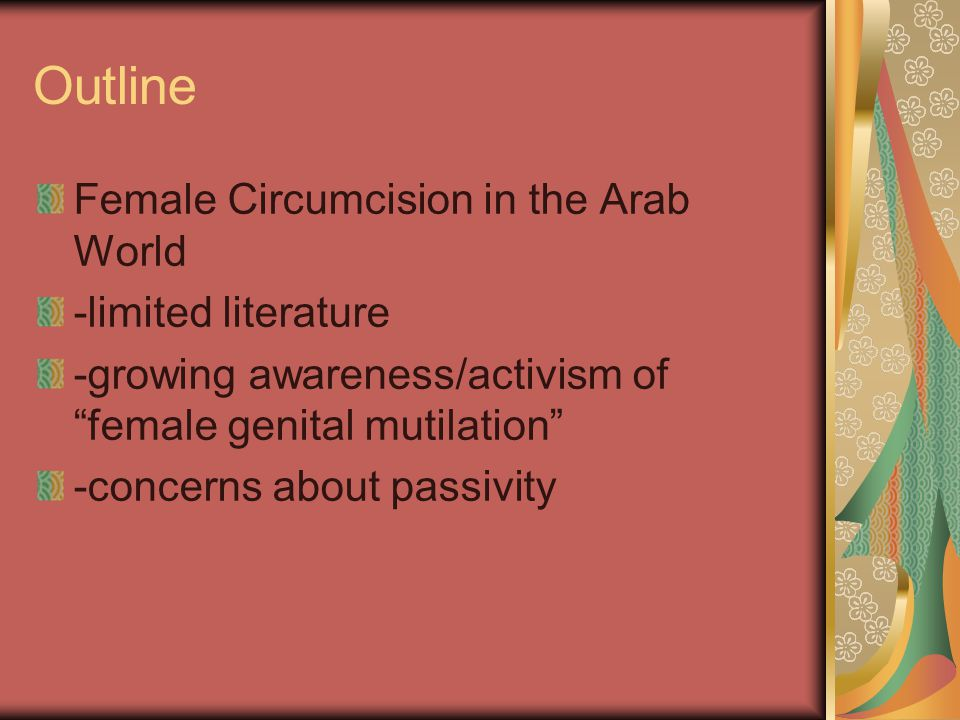 Outline Female Circumcision in the Arab World -limited literature