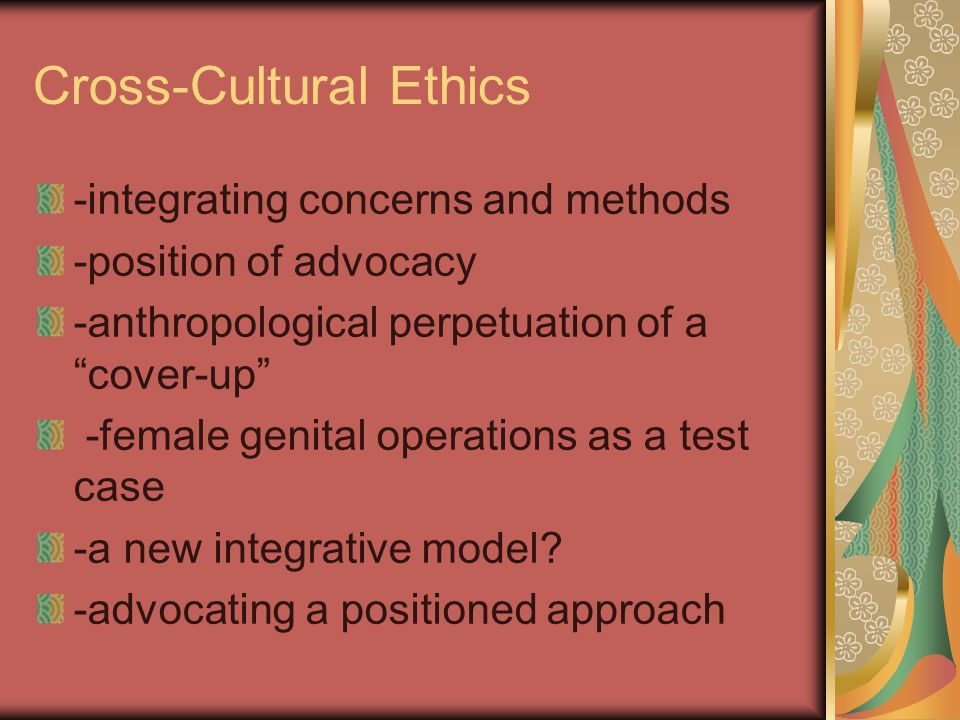 Cross-Cultural Ethics