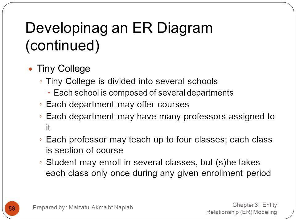 Developinag an ER Diagram (continued)