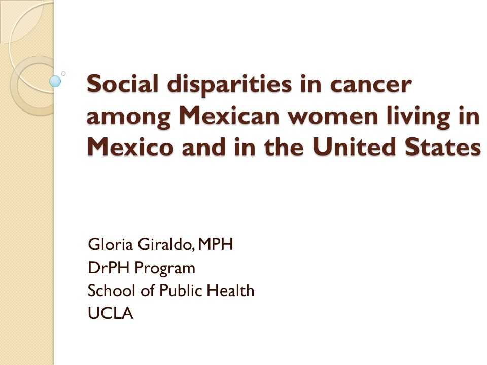 Gloria Giraldo, MPH DrPH Program School of Public Health UCLA
