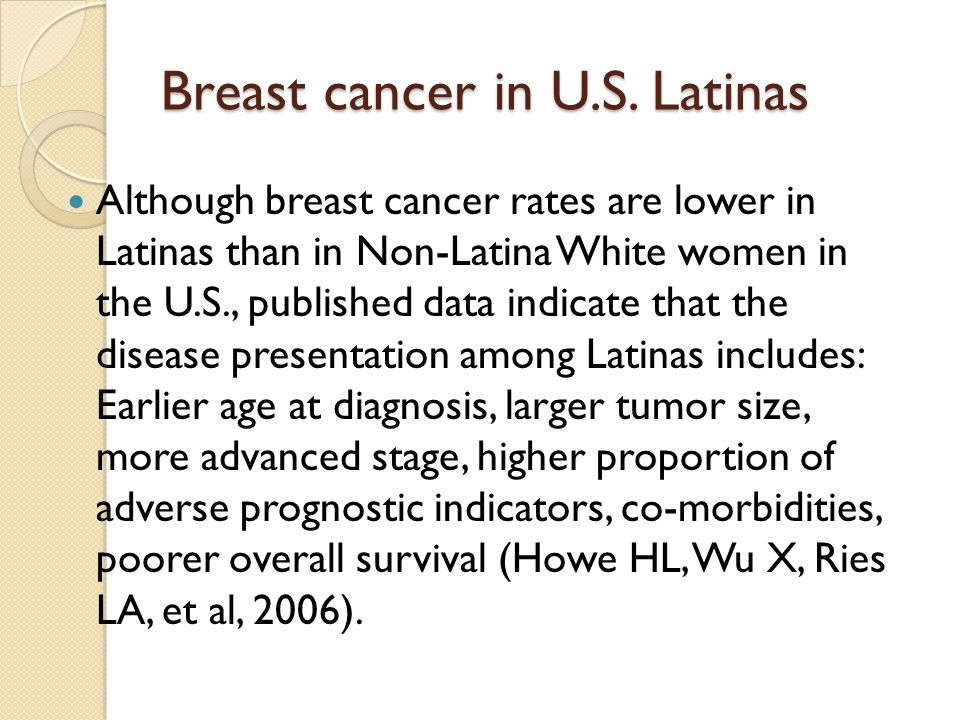 Breast cancer in U.S. Latinas