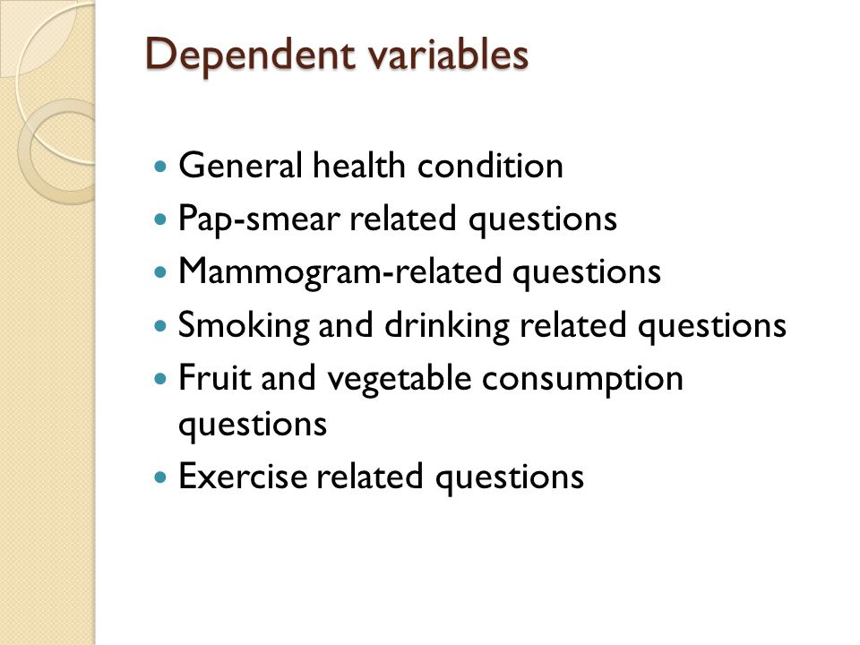 Dependent variables General health condition