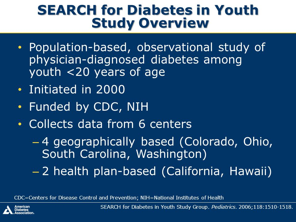 SEARCH for Diabetes in Youth Study Overview