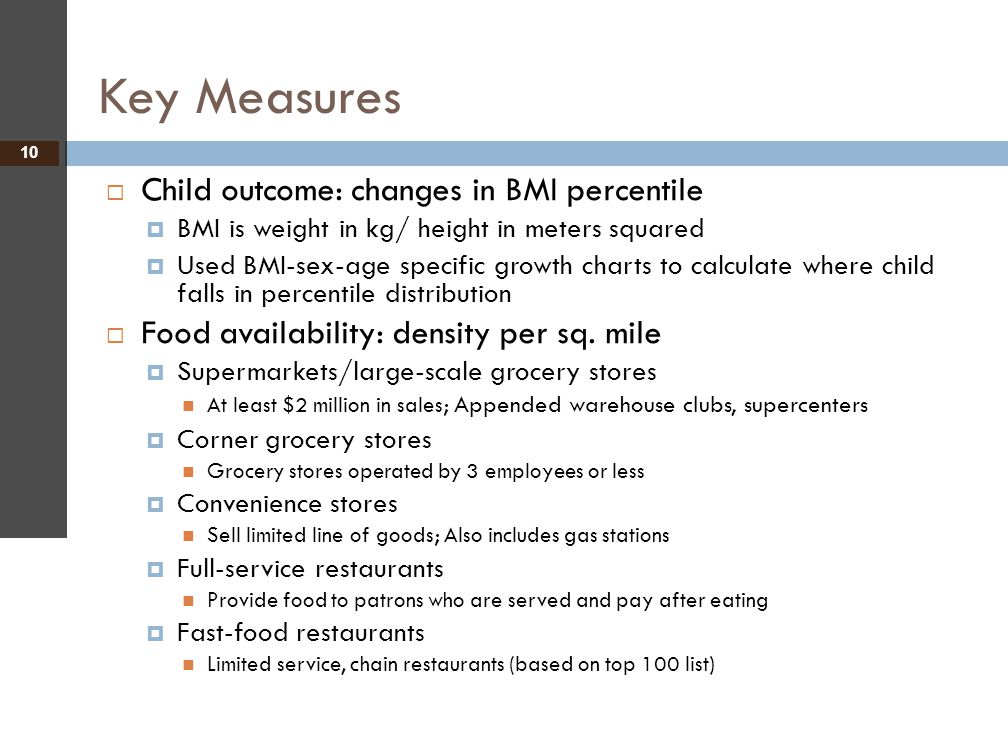 Key Measures Child outcome: changes in BMI percentile