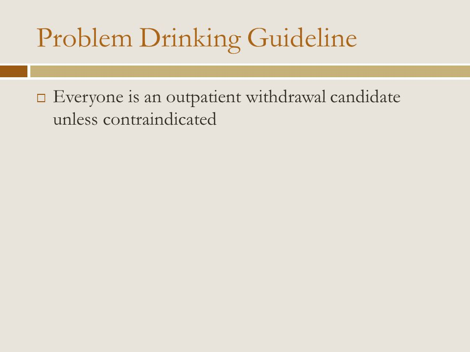 Problem Drinking Guideline