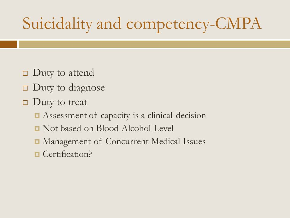 Suicidality and competency-CMPA