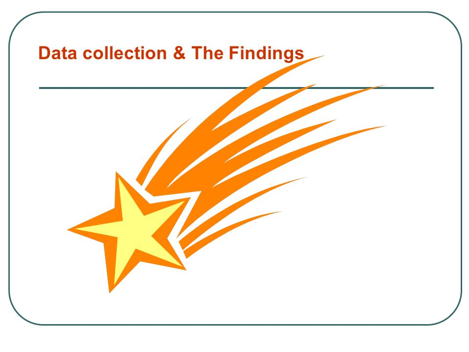 Data collection & The Findings