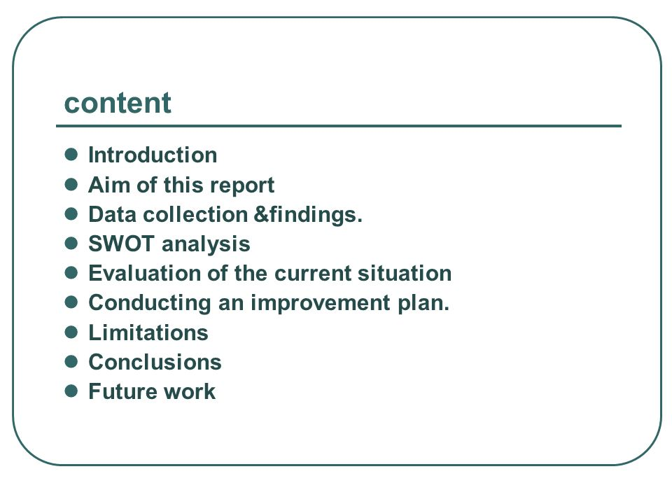 content Introduction Aim of this report Data collection &findings.