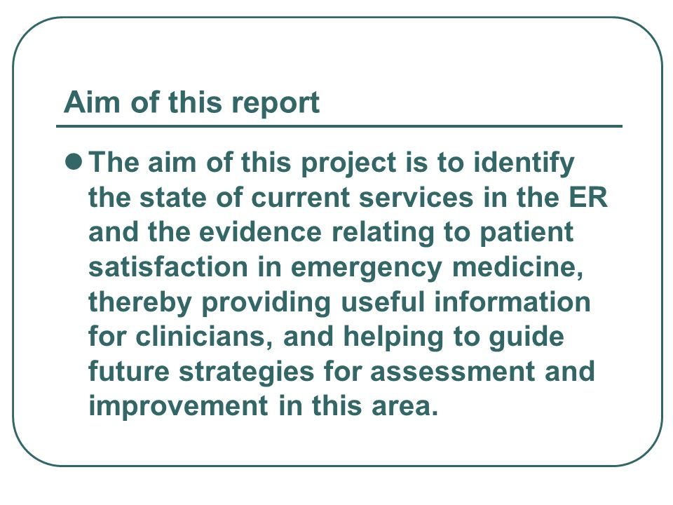 Aim of this report