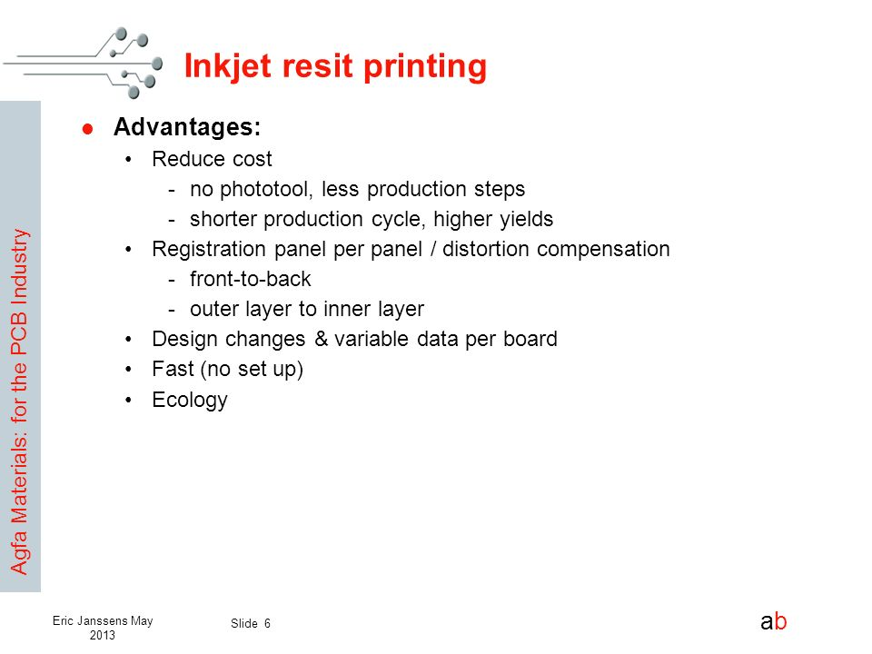 Inkjet resit printing Advantages: Reduce cost