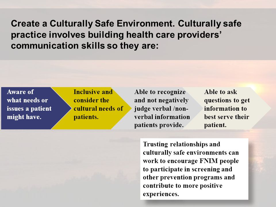 Create a Culturally Safe Environment