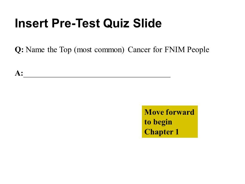Insert Pre-Test Quiz Slide