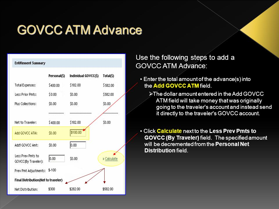 GOVCC ATM Advance Use the following steps to add a GOVCC ATM Advance:
