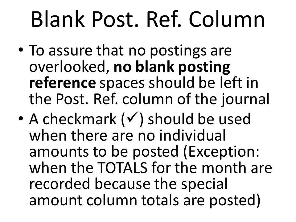 Blank Post. Ref. Column