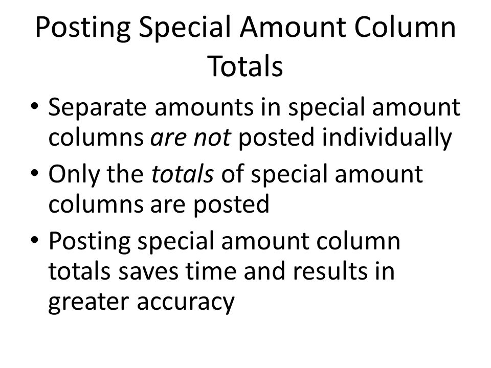 Posting Special Amount Column Totals