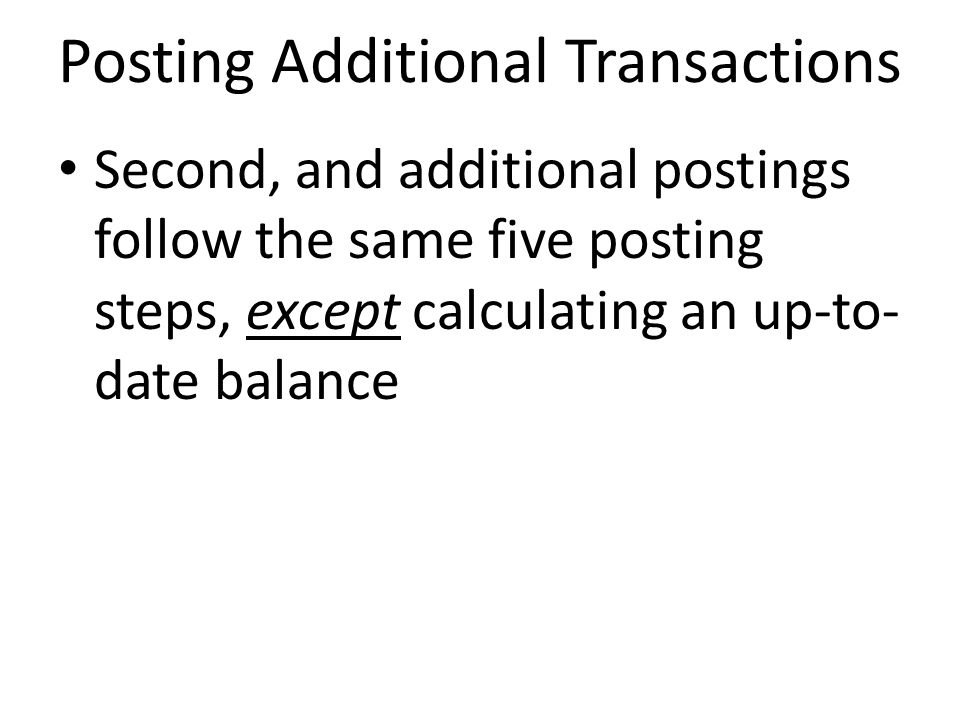 Posting Additional Transactions