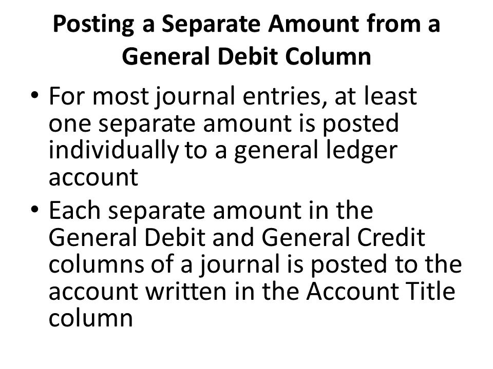 Posting a Separate Amount from a General Debit Column
