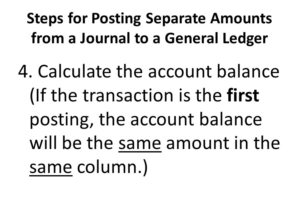 Steps for Posting Separate Amounts from a Journal to a General Ledger