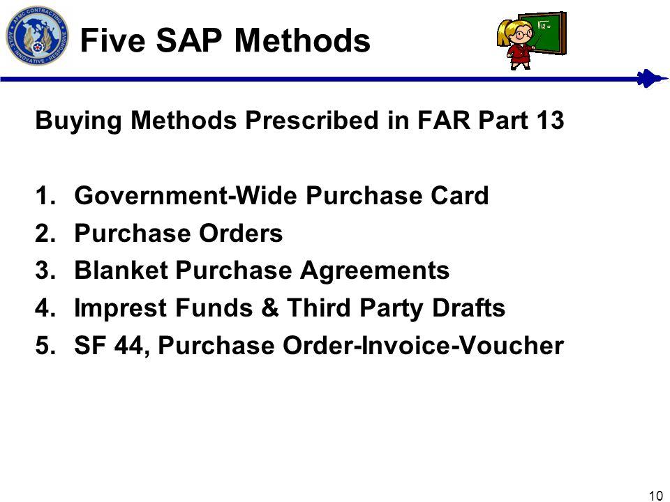 Five SAP Methods Buying Methods Prescribed in FAR Part 13