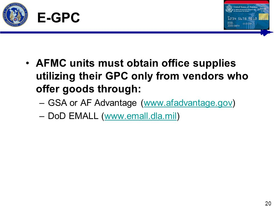 E-GPC AFMC units must obtain office supplies utilizing their GPC only from vendors who offer goods through: