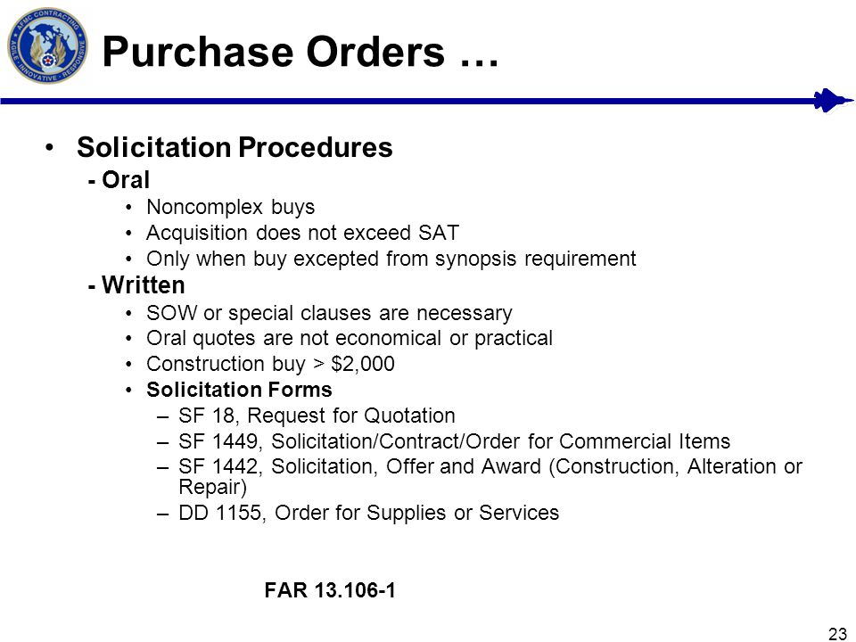 Purchase Orders … Solicitation Procedures - Oral - Written