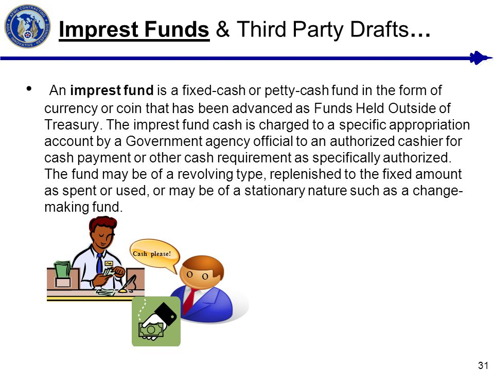 Imprest Funds & Third Party Drafts…