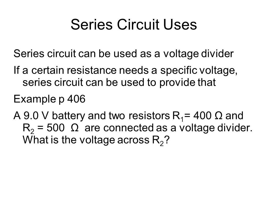 Series Circuit Uses