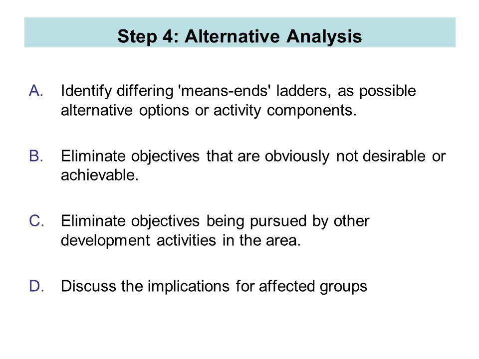 Step 4: Alternative Analysis