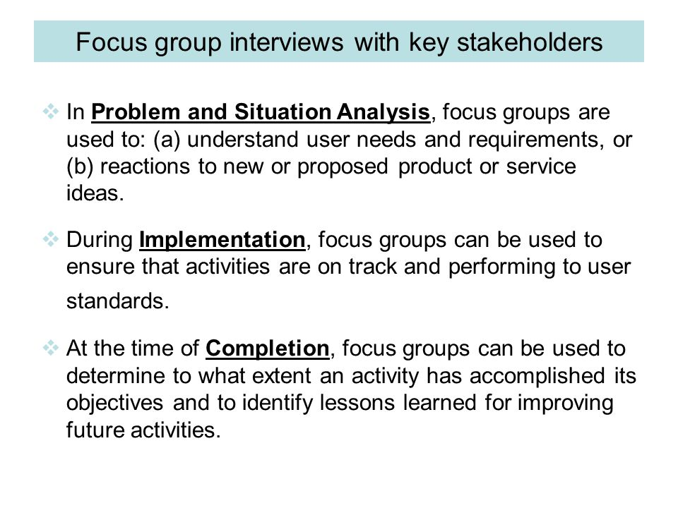 Focus group interviews with key stakeholders