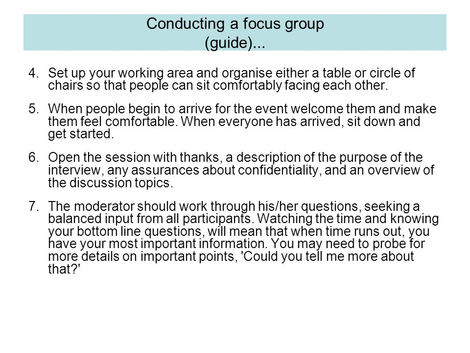 Conducting a focus group (guide)...