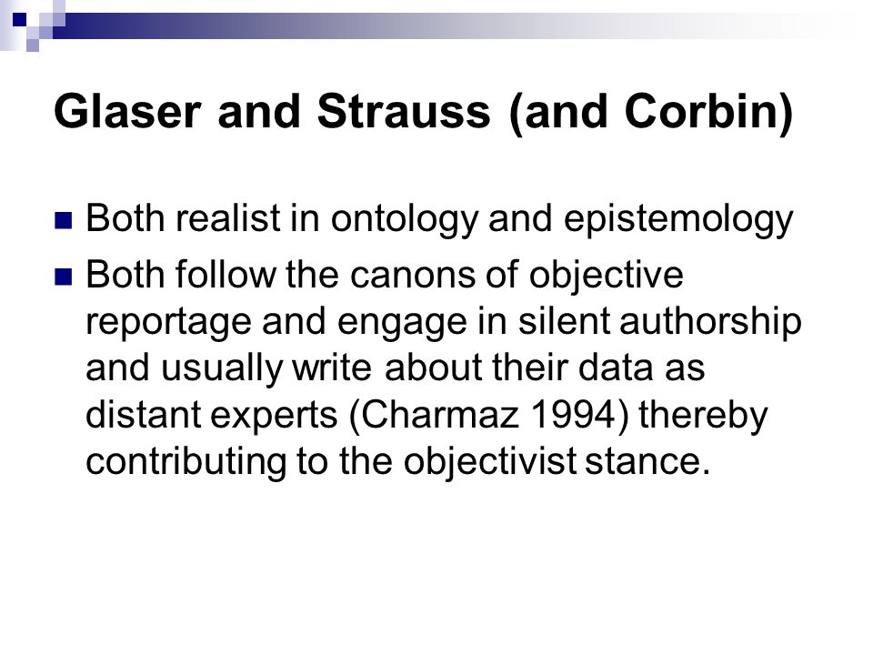 Glaser and Strauss (and Corbin)