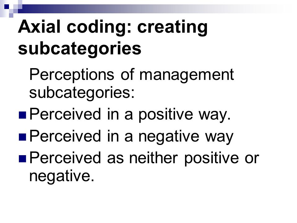 Axial coding: creating subcategories