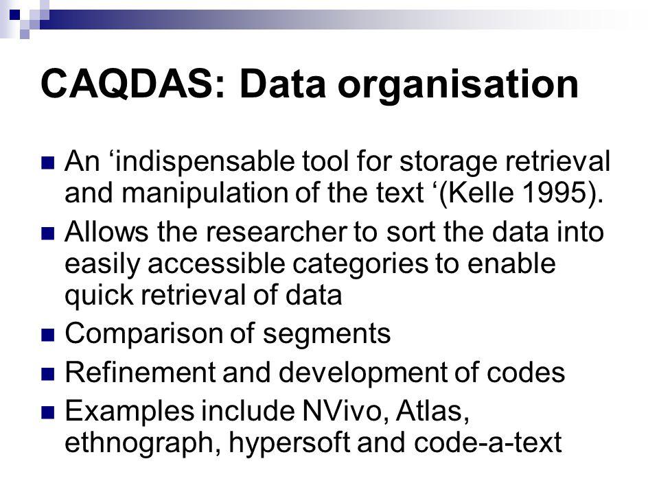 CAQDAS: Data organisation