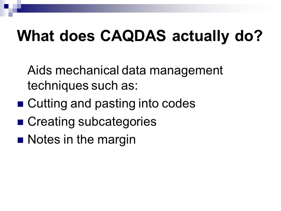 What does CAQDAS actually do