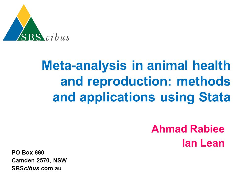 Meta-analysis in animal health and reproduction: methods and applications using Stata