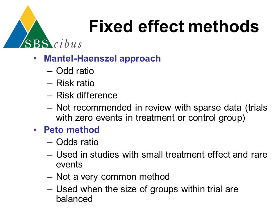 Fixed effect methods Mantel-Haenszel approach Odd ratio Risk ratio