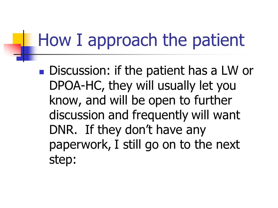 How I approach the patient