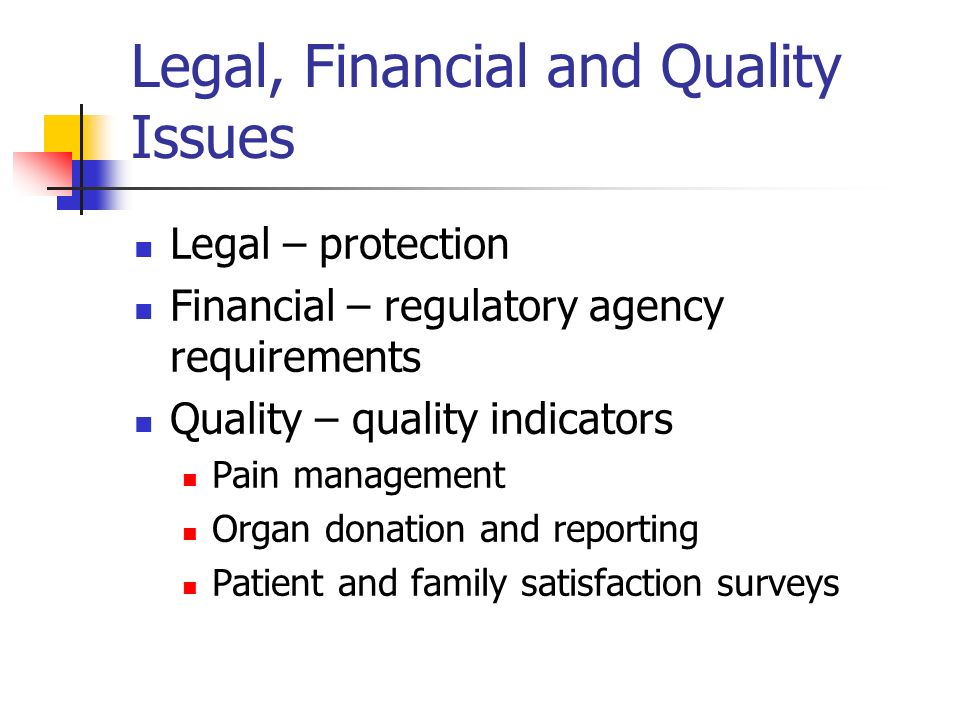 Legal, Financial and Quality Issues