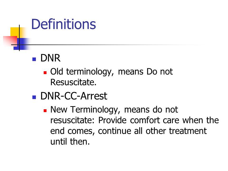 Definitions DNR DNR-CC-Arrest