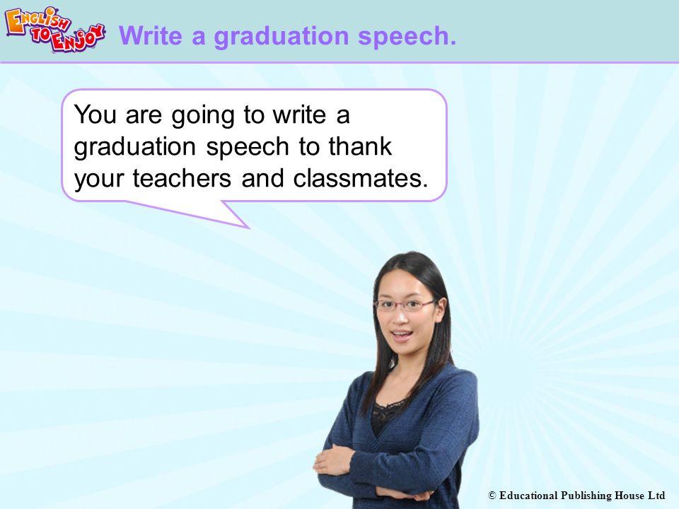 Write a graduation speech.