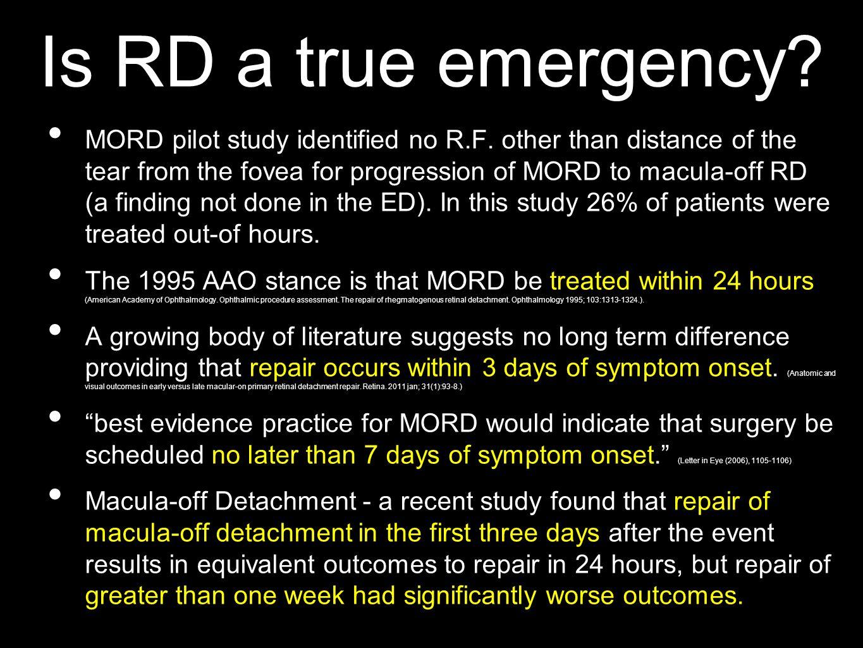 Is RD a true emergency