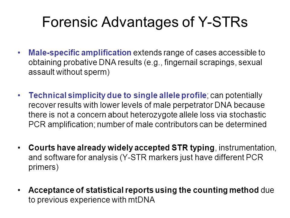 Forensic Advantages of Y-STRs