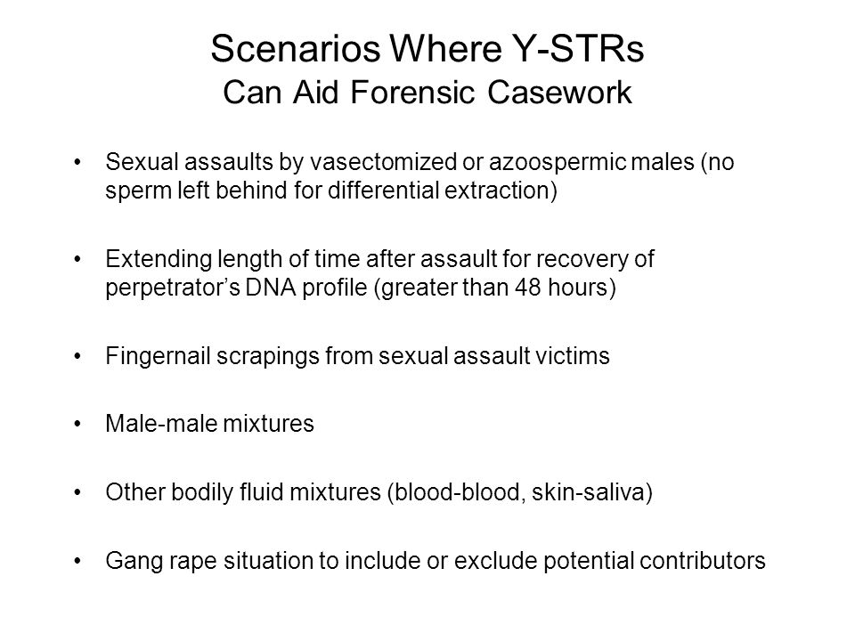 Scenarios Where Y-STRs Can Aid Forensic Casework