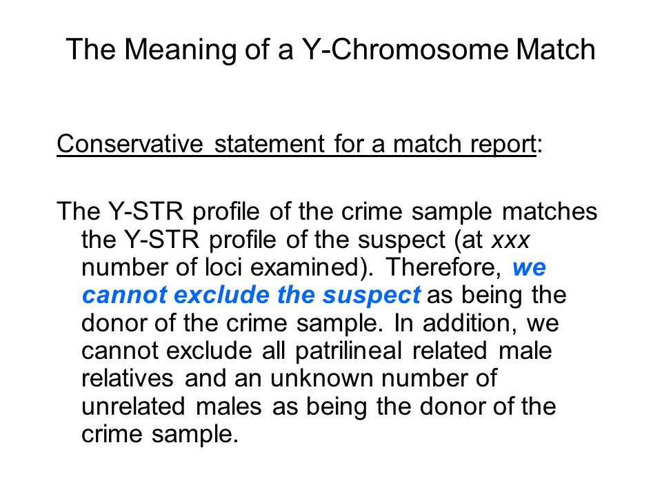 The Meaning of a Y-Chromosome Match