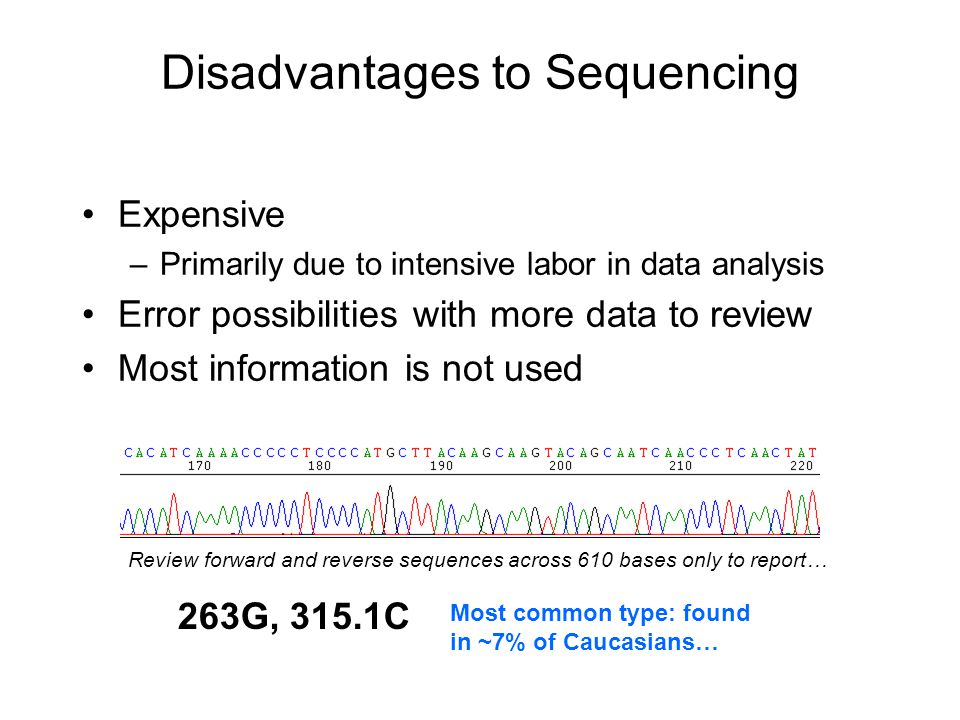 Disadvantages to Sequencing