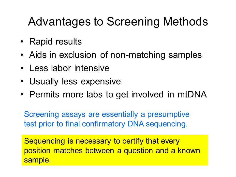Advantages to Screening Methods