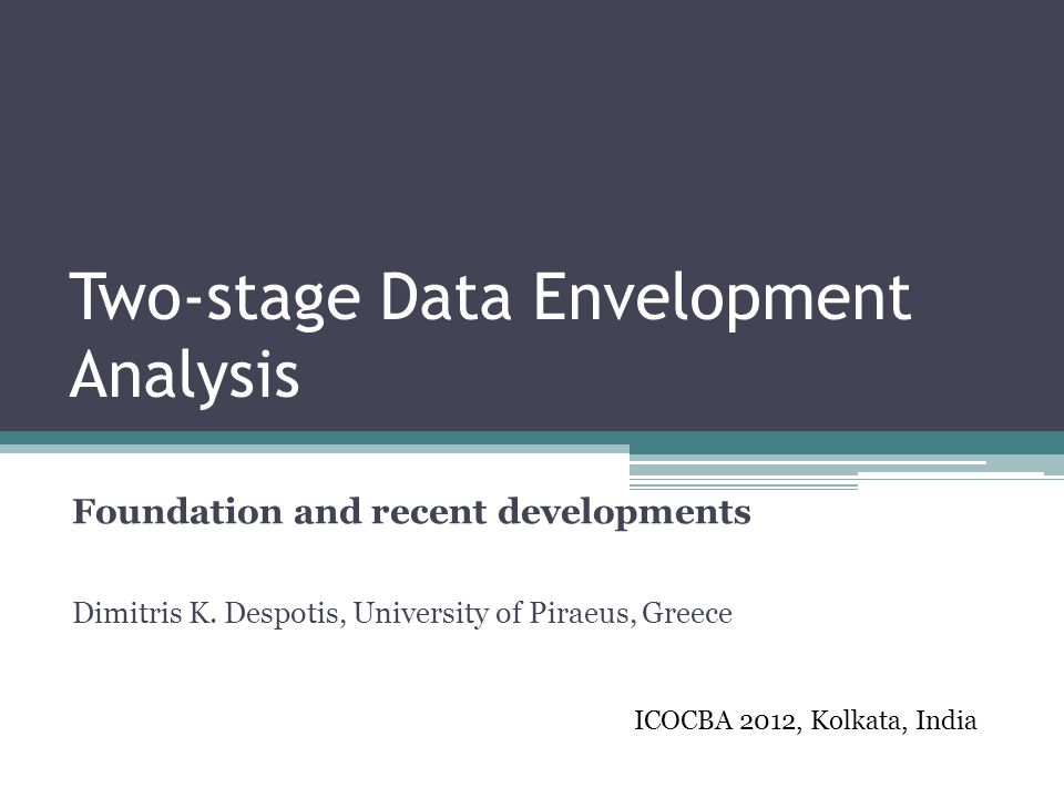 Two-stage Data Envelopment Analysis